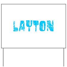 Layton Faded (Blue) Yard Sign
