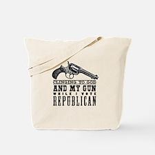 And My Gun Tote Bag