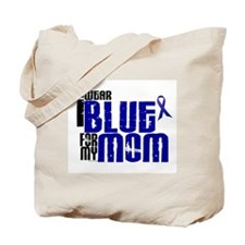 I Wear Blue For My Mom 6 Tote Bag