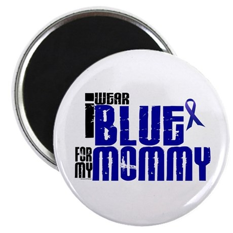 """I Wear Blue For My Mommy 6 2.25"""" Magnet (10 pack)"""