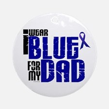 I Wear Blue For My Dad 6 Ornament (Round)