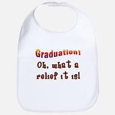 Graduation! What a Relief it is! Bib