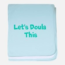 Let's Doula This baby blanket