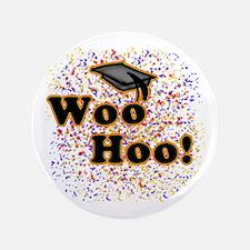 "Woo Hoo Confetti Graduation 3.5"" Button"