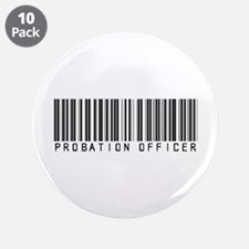 "Probation Officer Barcode 3.5"" Button (10 pack)"