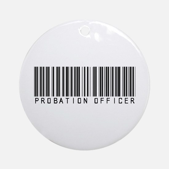 Probation Officer Barcode Ornament (Round)
