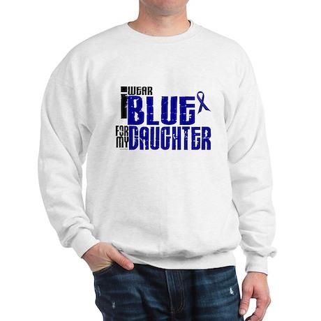 I Wear Blue For My Daughter 6 Sweatshirt