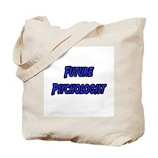 """Future Psychologist"" Tote Bag"
