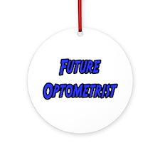 """""""Future Optometrist"""" Ornament (Round)"""