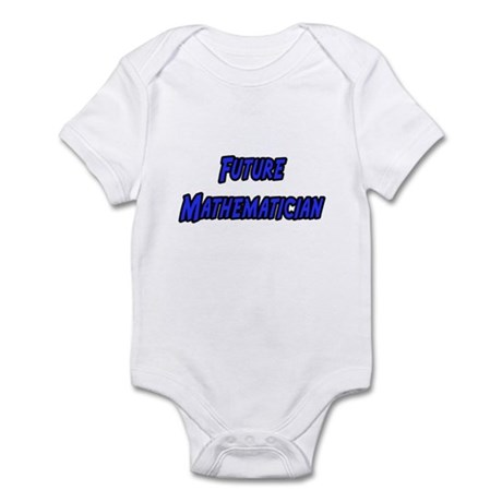 """Future Mathematician"" Infant Bodysuit"