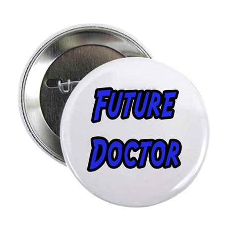 """Future Doctor"" 2.25"" Button (100 pack)"