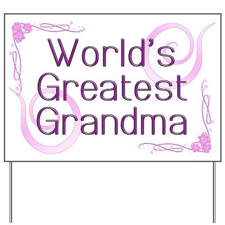 World's Greatest Grandma Yard Sign