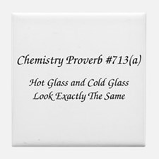 Hot Glass Chemistry Proverb Tile Coaster