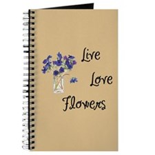 Live, Love and Flowers Journal