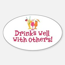 Drinks Well With Others - Oval Decal