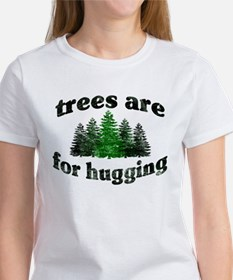 Trees Are For Hugging Tee