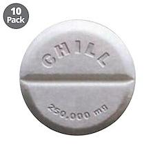 "Chill Pill 3.5"" Button (10 pack)"
