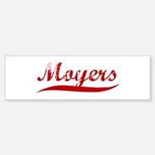 Moyers (red vintage) Bumper Bumper Bumper Sticker