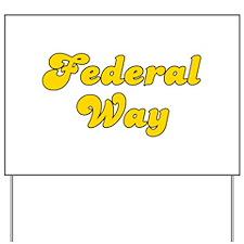 Retro Federal Way (Gold) Yard Sign