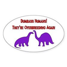 Overbreeding Dinosaurs Oval Decal