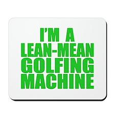 Lean-Mean Golfing Machine Mousepad