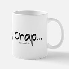 awwwww, crap... Mug