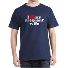 I Love My Pregnant Wife T-Shirt