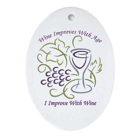 I Improve With Wine Oval Ornament