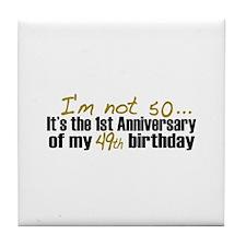 I'm not 50 (50th Birthday) Tile Coaster