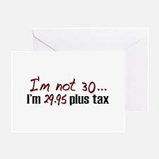$29.95 Plus Tax (30th Birthday) Greeting Card