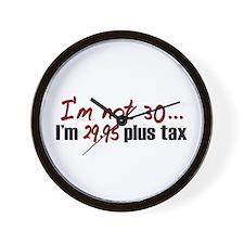 $29.95 Plus Tax (30th Birthday) Wall Clock