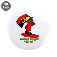 """Someone in Angola loves me! 3.5"""" Button (10 pack)"""