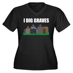 I Dig Graves Women's Plus Size V-Neck Dark T-Shirt
