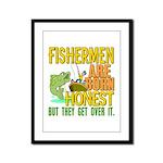 Born Honest Framed Panel Print