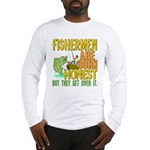 Born Honest Long Sleeve T-Shirt