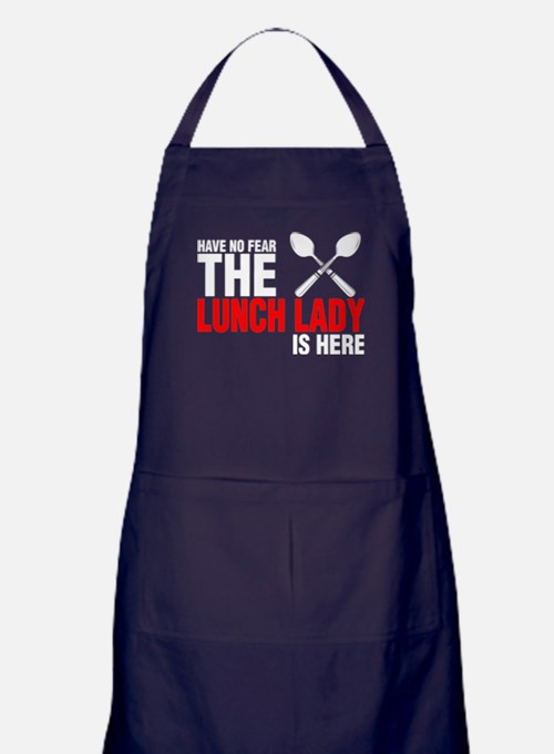 Have No Fear The Lunch Lady Is Here Apron (dark)