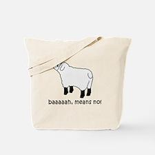 Baaa Means No! Tote Bag