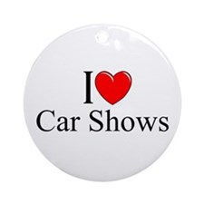 """I Love (Heart) Car Shows"" Ornament (Round)"