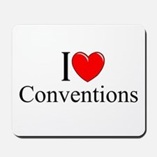 """""""I Love (Heart) Conventions"""" Mousepad"""