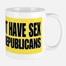 Do not have sex with republic Mug