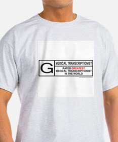 MEDICAL TRANSCRIPTIONIST T-Shirt