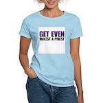 Get even molest a priest. Women's Pink T-Shirt
