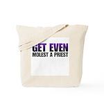 Get even molest a priest. Tote Bag