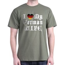 I Love My German Wife T-Shirt
