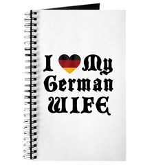 I Love My German Wife Journal