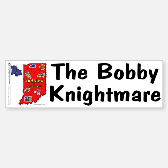 IN-Bobby! Bumper Bumper Bumper Sticker