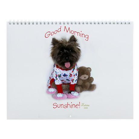 Cairn Terrier Good Morning Wall Calendar