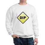CAUTION! DIP Sweatshirt