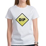 CAUTION! DIP Women's T-Shirt