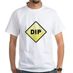 CAUTION! DIP White T-Shirt